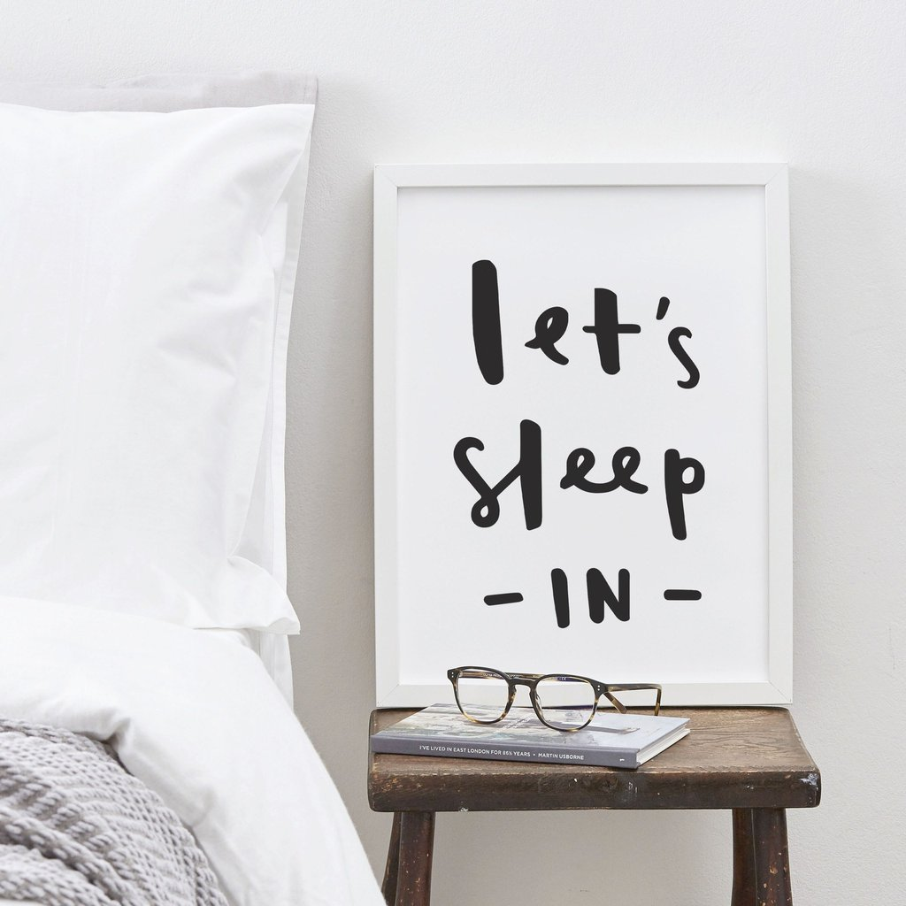 Lets Sleep In Typography Print Black White 1024x1024